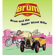 Brum and the Super Stunt Bike