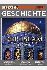 SPIEGEL GESCHICHTE 5/2010: Der Islam Broschiert