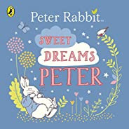 Sweet Dreams, Peter! (Peter Rabbit)