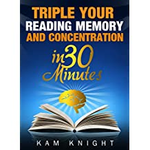 Triple Your Reading, Memory, and Concentration in 30 Minutes (English Edition)