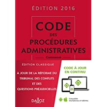 Code des procédures administratives 2016-2e éd.