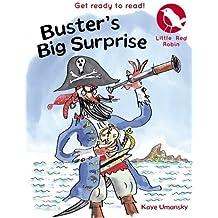 Buster's Big Surprise (Little Red Robin) by Kaye Umansky (2014-05-01)