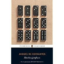 Novelas ejemplares (PENGUIN CLÁSICOS)