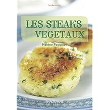 Les steaks végétaux