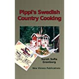Pippi's Swedish Country Cooking (English Edition)