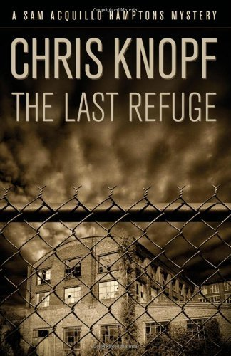 The Last Refuge by Chris Knopf (2005-06-30)