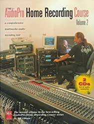The AudioPro Home Recording Course, Vol. II by Bill A. Gibson (1998-01-01)