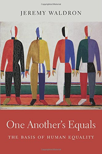 One Another's Equals: The Basis of Human Equality por Jeremy Waldron
