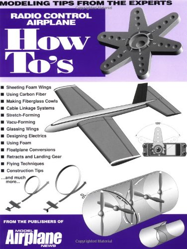 Radio Control Airplane How-To's: Tips from the Experts (Ht) por Tom Atwood