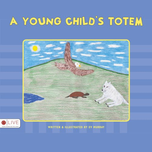 A Young Child's Totem  Audiolibri