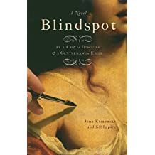Blindspot: By a Gentleman in Exile and a Lady in Disguise (Thorndike Reviewers' Choice)