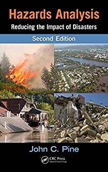 Hazards Analysis: Reducing The Impact Of Disasters, Second Edition por Anil Kumar Gratis