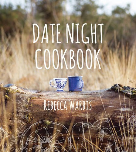 Date Night Cookbook por Rebecca Warbis