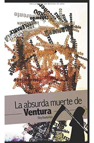 La absurda muerte de Ventura