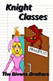 Knight Classes : Princess 101
