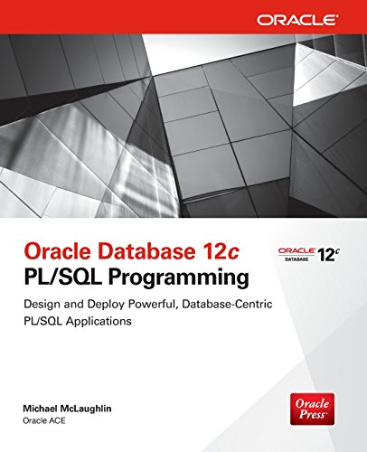 Oracle Database 12c PL/SQL Programming (Sql Design)