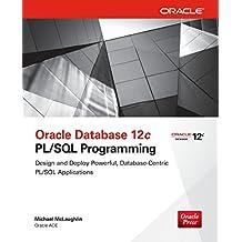 Oracle Database 12c PL/SQL Programming (Database & ERP - OMG)