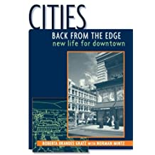 Cities Back from the Edge: New Life for Downtown: New Life for Downtowns