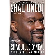 Shaq Uncut: My Story (English Edition)