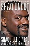 Image de Shaq Uncut: My Story (English Edition)