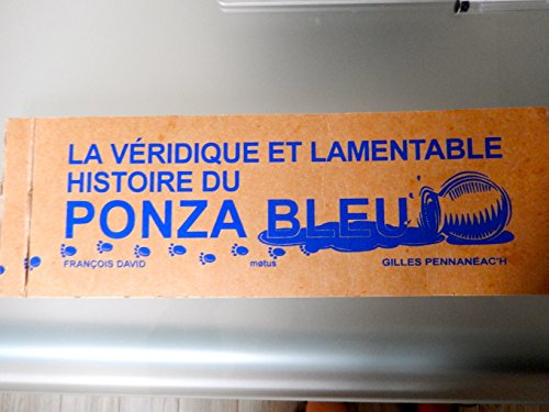 La véridique et lamentable histoire du Ponza bleu