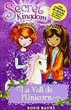 La Vall De L'Unicorn (Secret Kingdom)