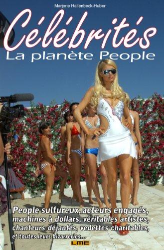 Célébrités - La planète People (Un monde fou fou fou ! t. 7) par Marjorie Hallenbeck-Huber