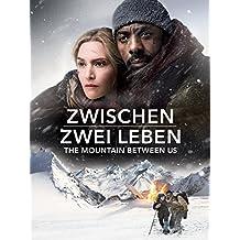 Zwischen zwei Leben - The Mountain between us [dt./OV]