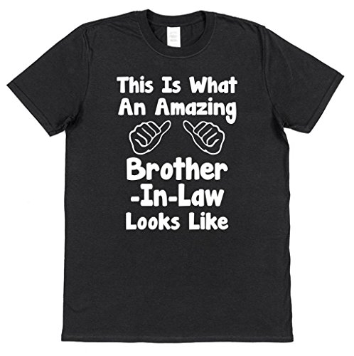 This Is What An Amazing Brother-In-Law Looks Like T-Shirt