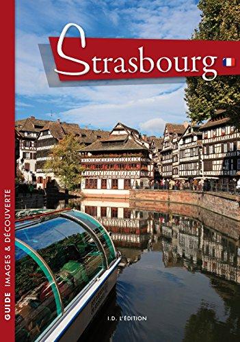 Guide de Strasbourg par Gilbert Poinsot