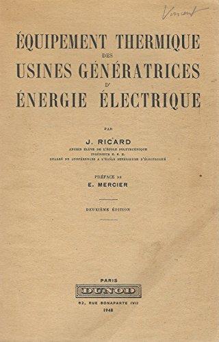 Equipement thermique des usines generatrices d'energie electrique