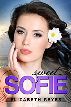 Sweet Sofie (The Moreno Brothers ) (English Edition) von [Reyes, Elizabeth]
