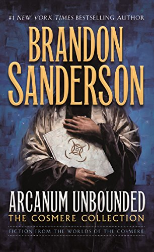 Arcanum Unbounded: The Cosmere Collection (English Edition) eBook ...