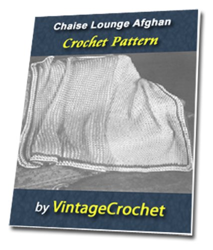 Chaise Lounge Afghan Vintage Crochet Pattern (English Edition)