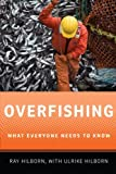 Overfishing What Everyone Needs to Know