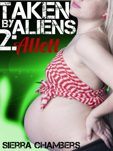 taken-by-aliens-2-allett-alien-erotica-romance-english-edition