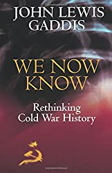 We Now Know: Rethinking Cold War History (Council On Foreign Relations Book) (A Council on Foreign Relations Book)