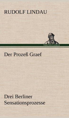Der Prozeß Graef por Rudolf Lindau