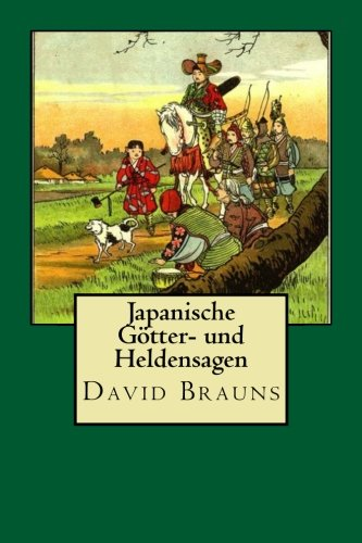 Japanische Goetter- und Heldensagen