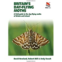 Britain's Day-flying Moths: A Field Guide to the Day-flying Moths of Britain and Ireland (WILDGuides)