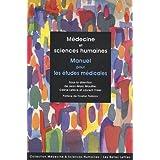 Médecine et sciences humaines. Manuel pour les études médicales