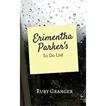 Erimentha Parker's To Do List: A Bullying Story (English Edition)
