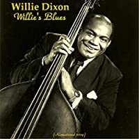 Willie's Blues (Remastered 2014)