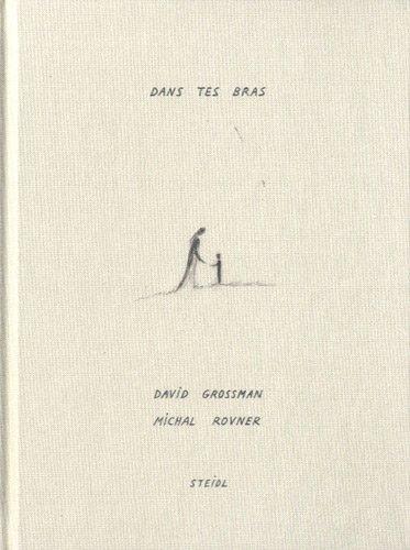 Dans tes bras par David Grossman