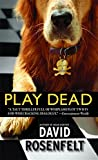 Play Dead: Number 6 in series (Andy Carpenter)