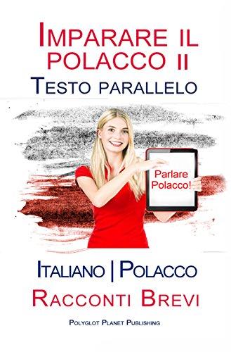 imparare-il-polacco-ii-testo-parallelo-italiano-polacco-racconti-brevi