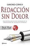 Redacción sin dolor: Incorpora las nuevas normas de la ortografía de la lengua española