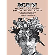 Men: A Pictorial Archive from Nineteenth-Century Sources (Dover Pictorial Archive) (1980-06-01)