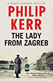 The Lady from Zagreb by Kerr, Philip (April 7, 2015) Paperback