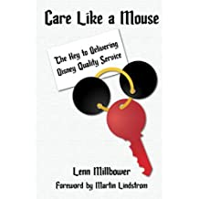 Care Like a Mouse: The Key to Delivering Disney Quality Service